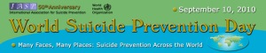"2010 ""World Suicide Prevention Day"""